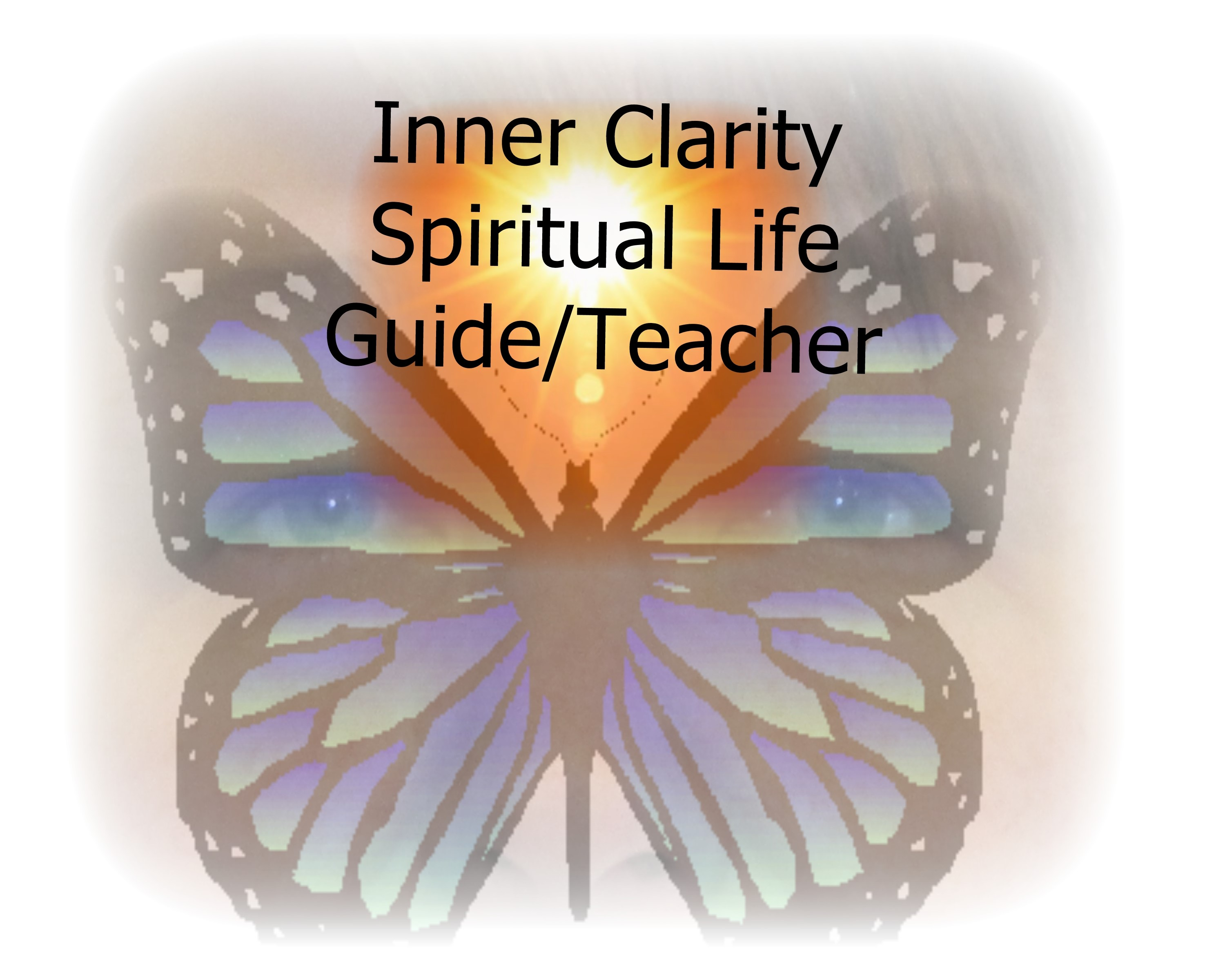 Inner Clarity Spiritual Life Guide Teacher-March 2015